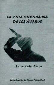 http://juanluismira.com/wp-content/uploads/2015/05/La-vida-silenciosa-de-los-ácaros-180x280.jpg